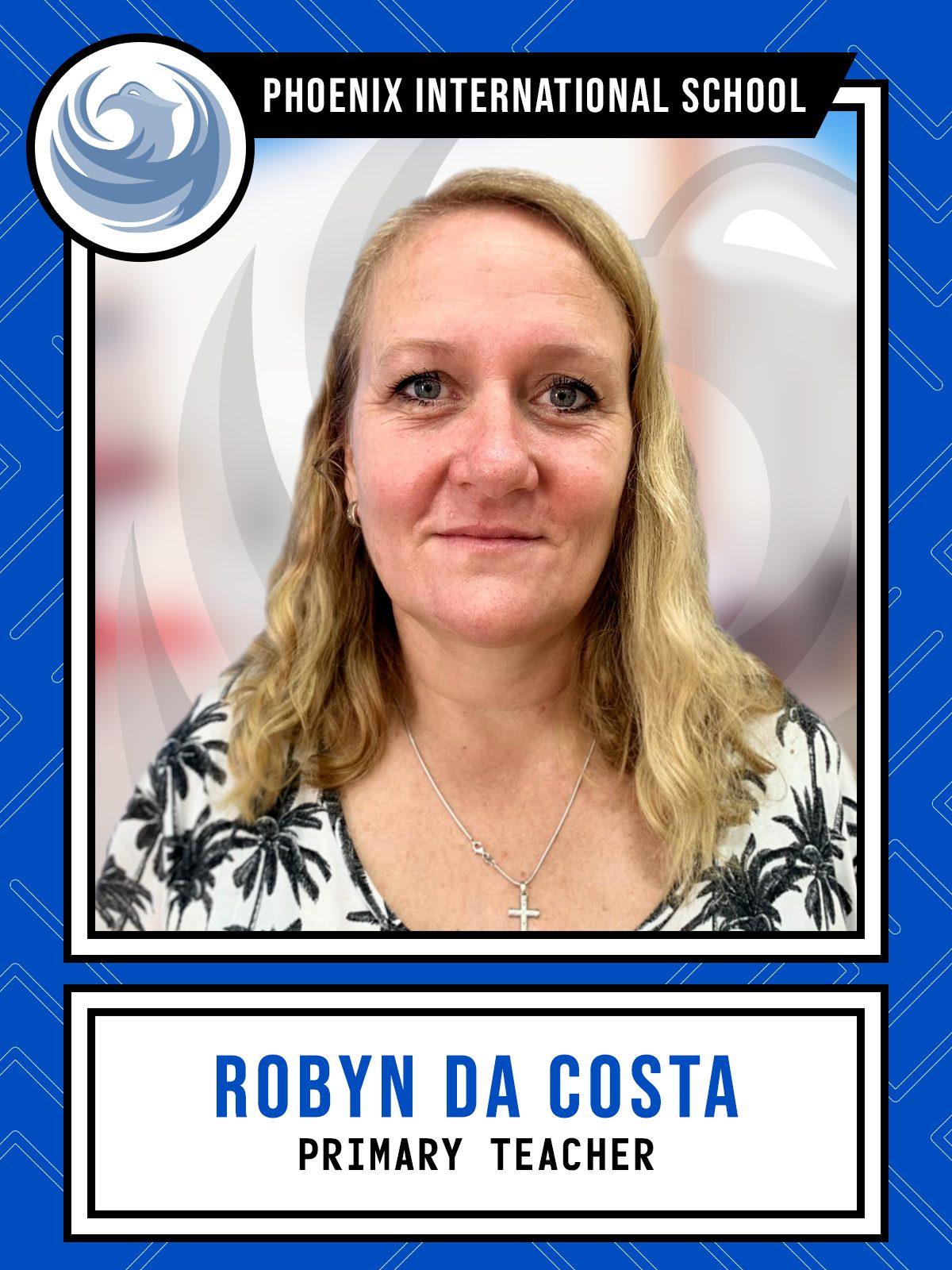 Robyn Da Costa - Primary Teacher