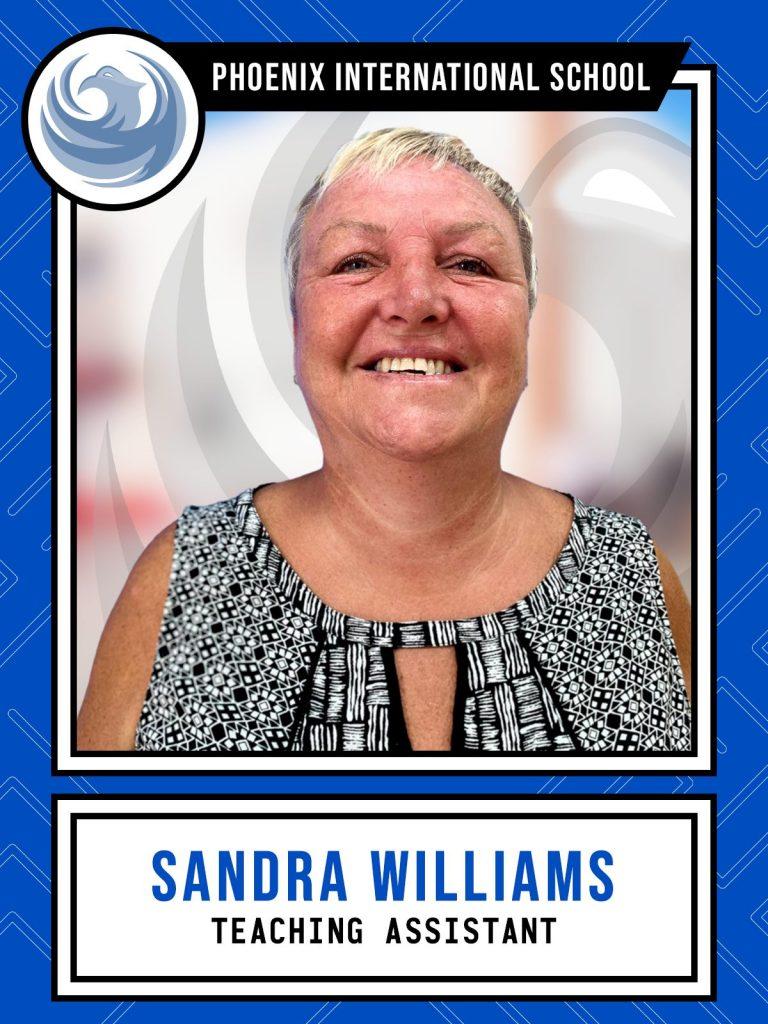 Sandra Williams - Teaching Assistant